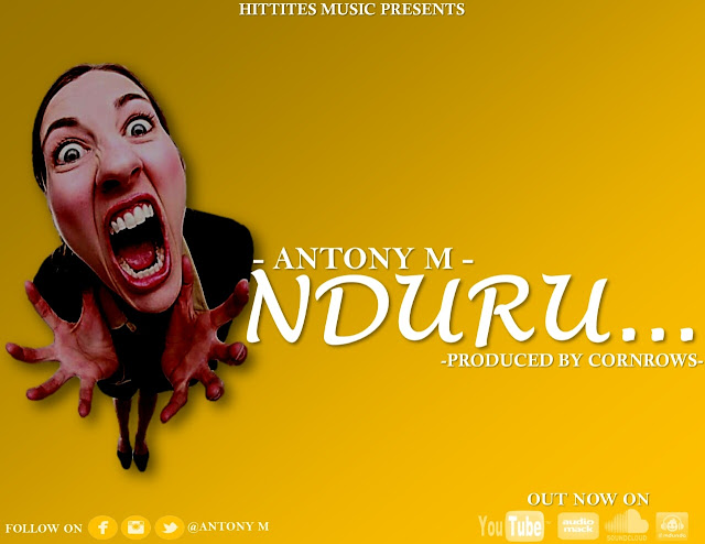 Anthony M - Nduru (Audio) | MP3 Dowload
