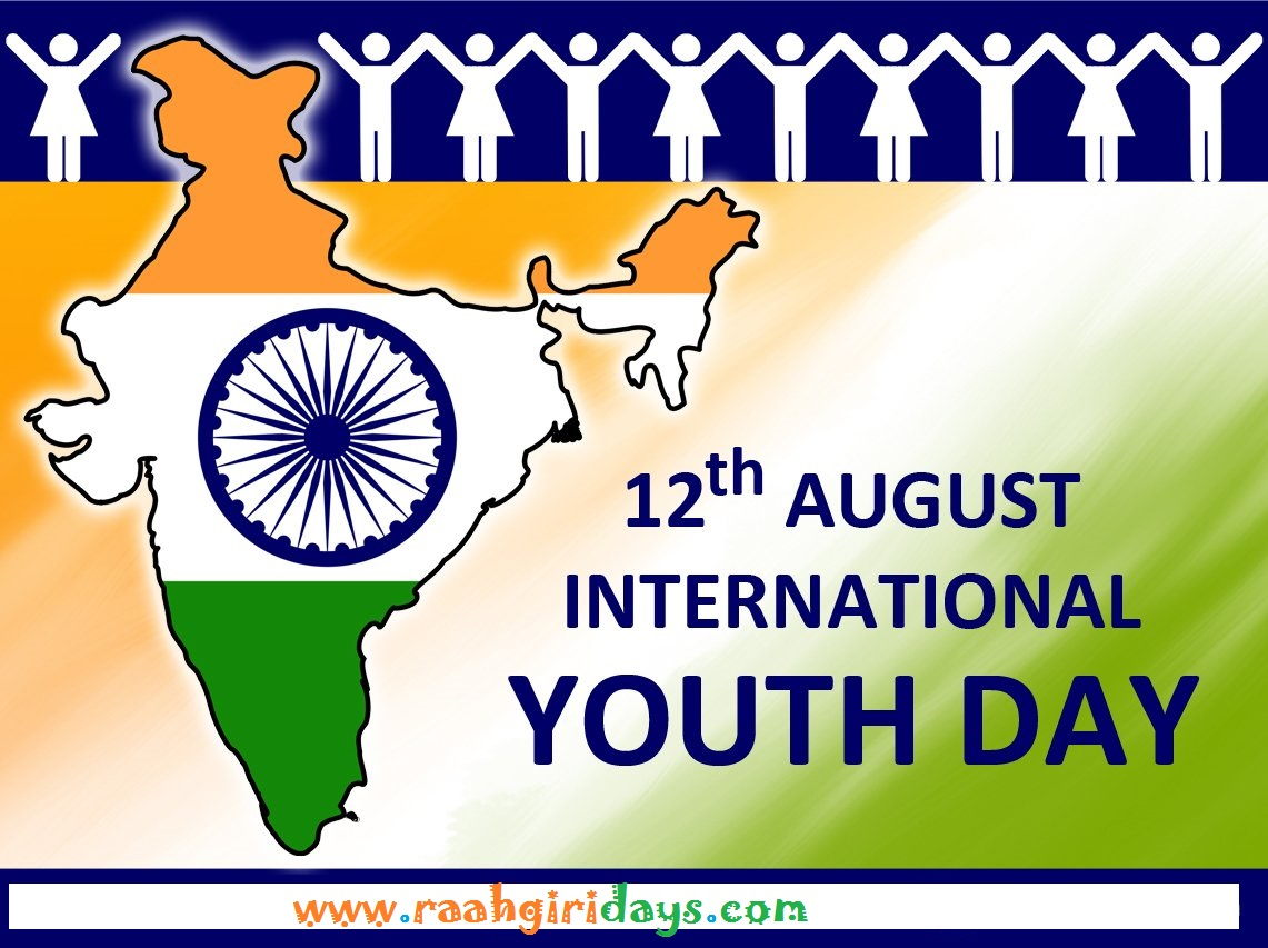 india celebrated 12th August 2016 International Youth Day ...