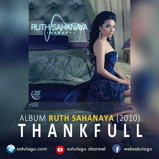 Download Lagu Ruth Sahanaya Album Thankful EP / Mini Album