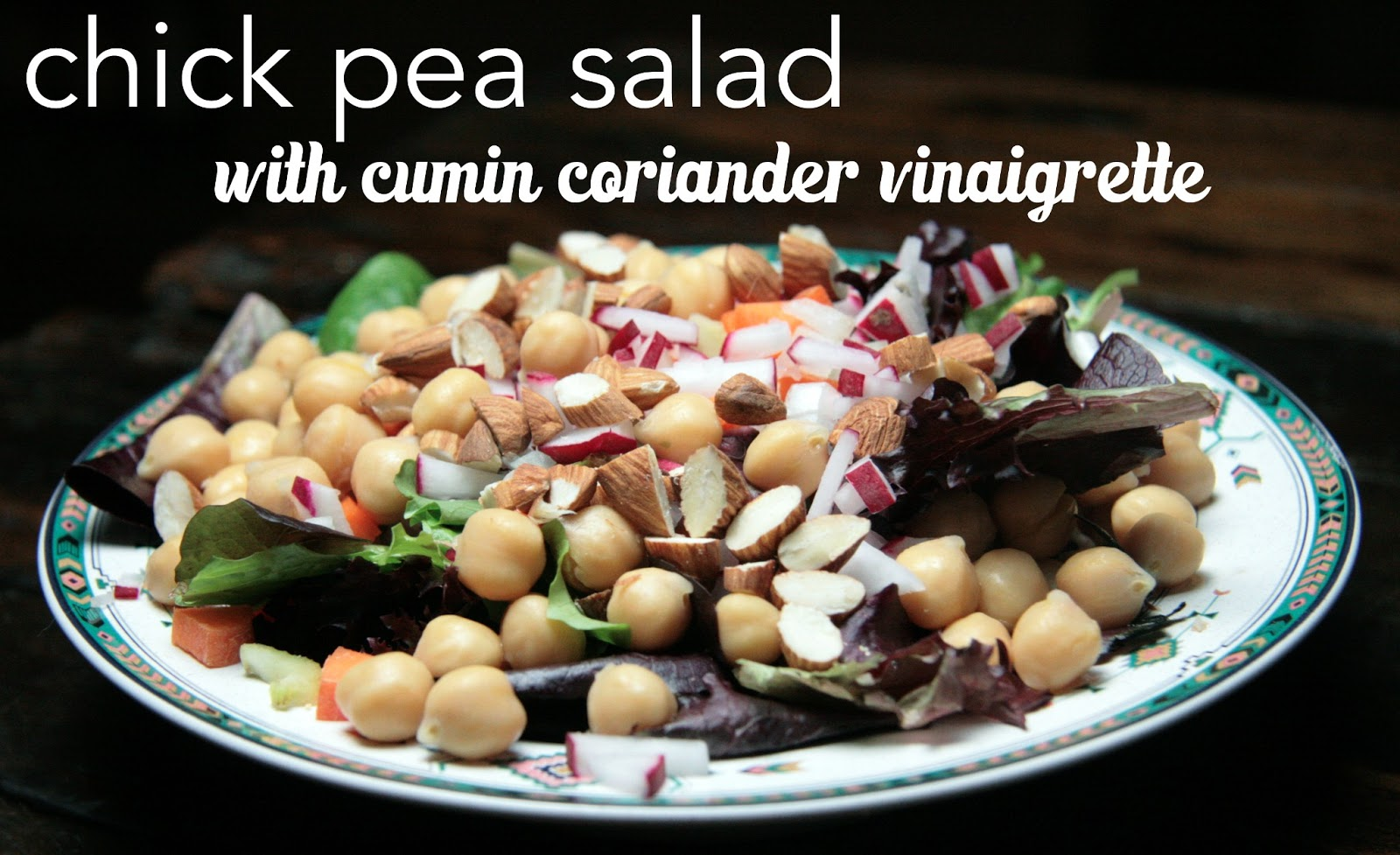 Local Food Rocks: Chick pea salad with cumin coriander vinaigrette