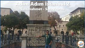 İSTANBUL - Sultanahmet & Sarayburnu