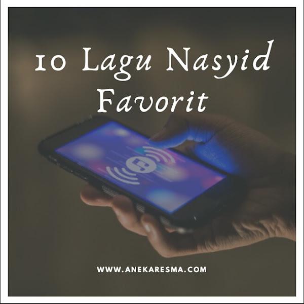 Day 19: 10 Lagu Nasyid Favorit
