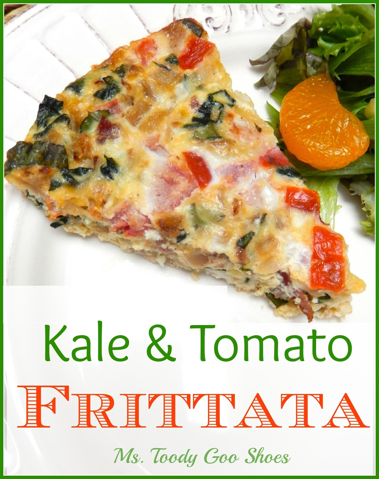 Kale and Tomato Frittata - Ms. Toody Goo Shoes #frittata