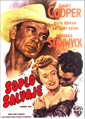 Soplo Salvaje (Blowing Wild) (1953)