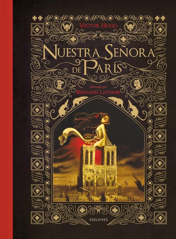 Nuestra señora de París V2 Víctor Hugo- Carlos R. de Dampierre Benjamin Lacombe