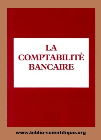 Livre : Comptabilité et audit bancaires PDF