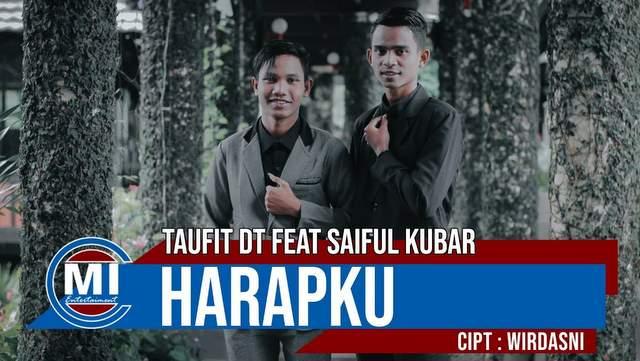 Taufit DT ft Saiful Kubar - Harapku
