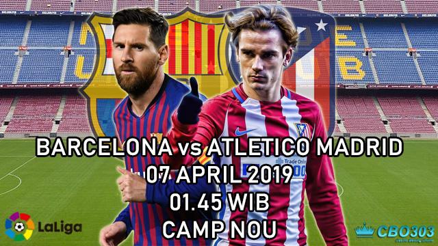 Prediksi Tepat Liga Spanyol Barcelona vs Atletico Madrid (7 April 2019)