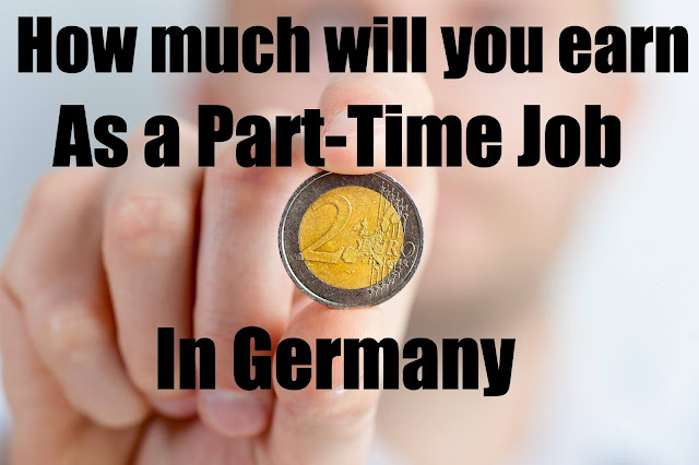 How Much Can You Earn By Part-Time Job In Germany