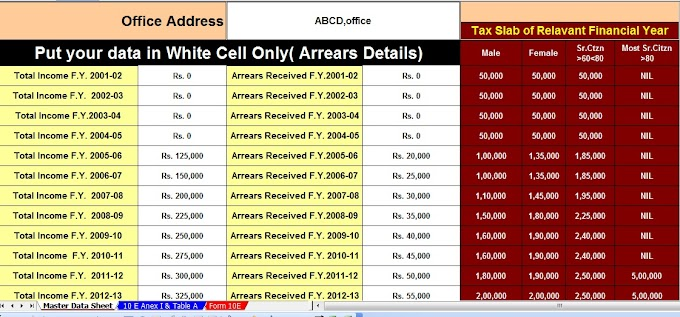 Income Tax Relief Under Section 89 Read with Rule 21A,With Automated Arrears Relief Calculator in Excel U/s 89(1) with Form 10E from f.Y.2001-2016 updated version.
