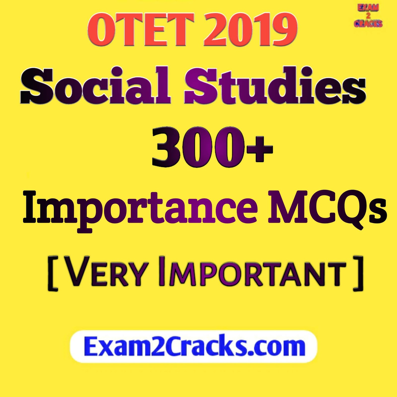 Social Studies Important Questions For OTET 2019 - Exam2Cracks