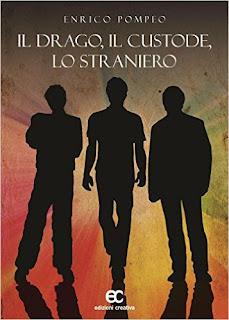 SEGNALAZIONE: Il drago, il custode, lo straniero, di Enrico Pompeo
