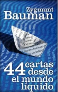 """""""44 cartas desde el mundo líquido"""" - Z. Bauman"""