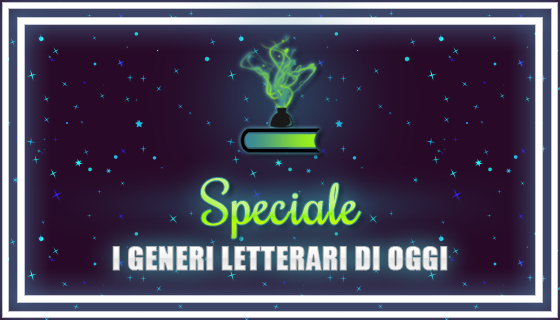Speciale | I generi letterari di oggi