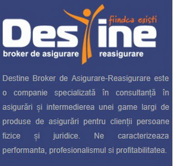 Reprezentant local al DESTINE BROKER ASIGURARE-REASIGURARE