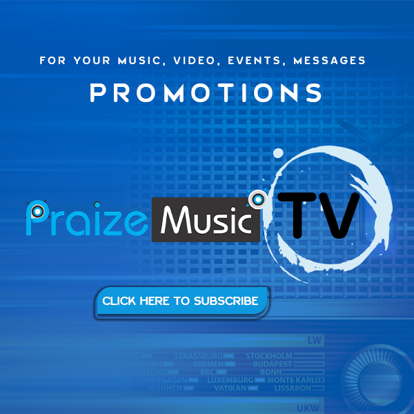 Praizemusic TV - Promotion
