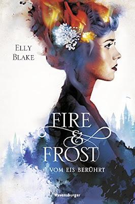 Neuerscheinungen im Februar 2018 #1 - Fire & Frost 1: Vom Eis berührt von Elly Blake
