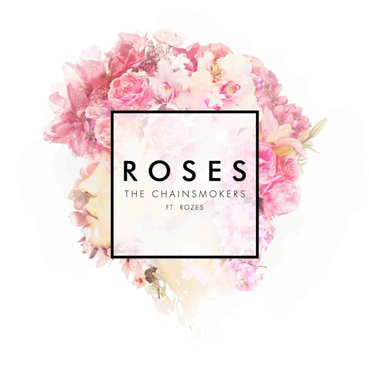 The Chainsmokers Ft. Rozes - Roses