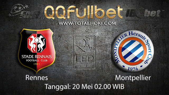 BOLA88 - PREDIKSI TARUHAN BOLA RENNES VS MONTPELLIER 20 MEI 2018 ( FRENCH LIGUE 1 )