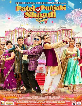 Patel Ki Punjabi Shaadi (2017) Hindi 720p HDRip x264 900MB ESubs Movie Download