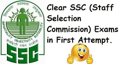 Clear SSC (Staff Selection Commission) CGL Exams in First Attempt