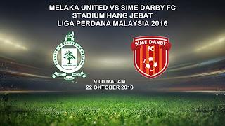 Melaka Vs Sime Darby 22 Okt 2016