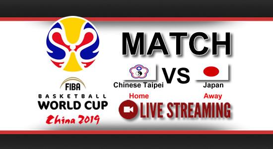 Livestream List: Chinese Taipei vs Japan July 2, 2018 Asian Qualifiers FIBA World Cup China 2019
