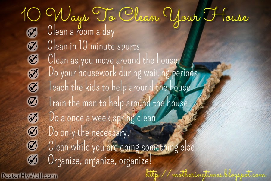 I Housework And 10 Ways To Keep Your House Clean