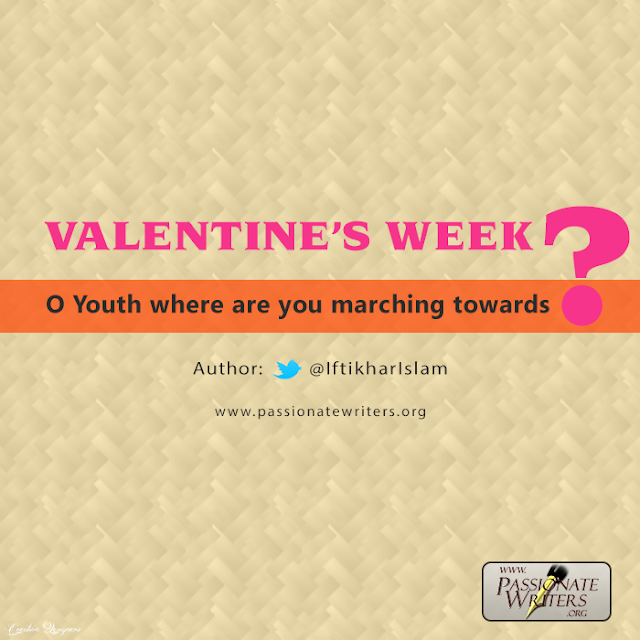 Valentine's Week – O youth where are you marching towards?