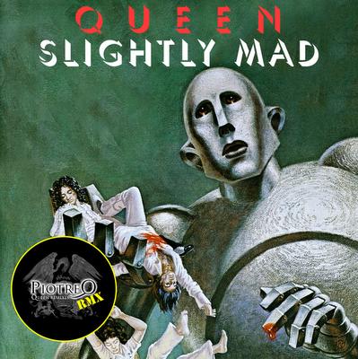 Queen - Slightly Mad (PiotreQrmx)
