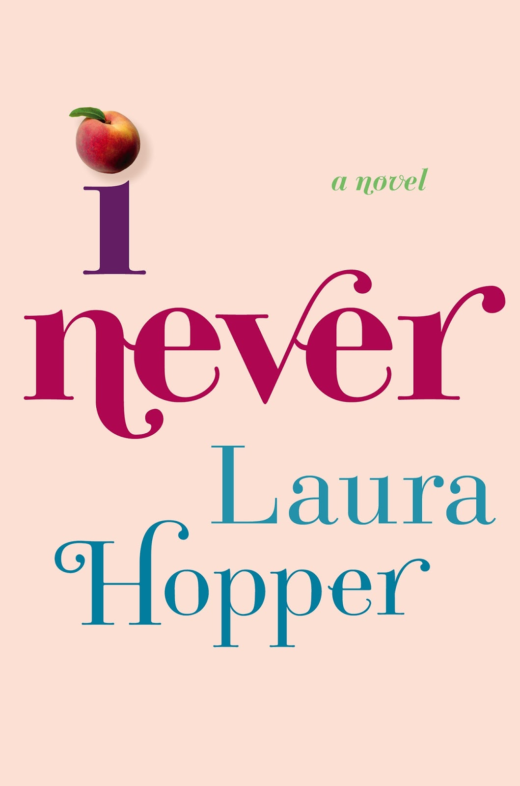 I Never by Laura Hopper
