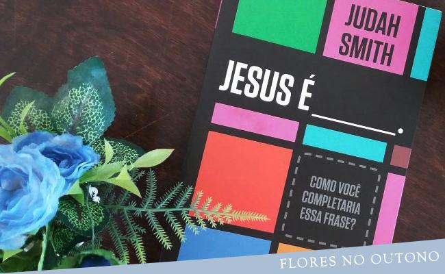 resenha livro jesus é judah smith