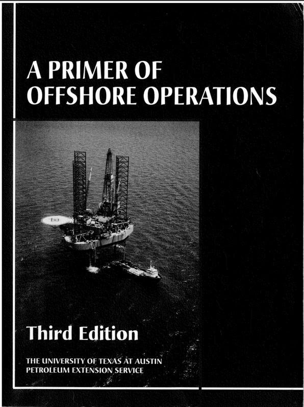 A Primer of Offshore Operation, oleh Ron Baker