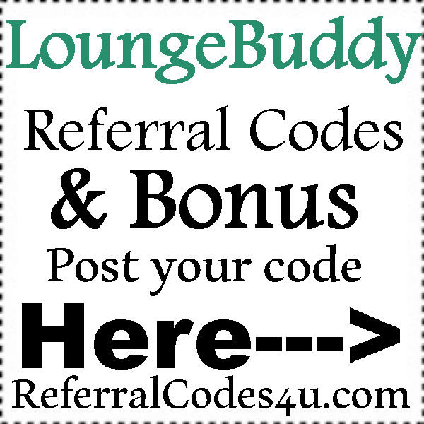 LoungeBuddy App Referral Codes 2016-2017, LoungeBuddy Coupons July, August, September