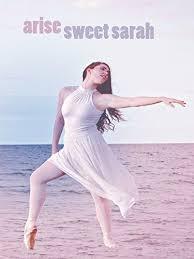 Arise Sweet Sarah