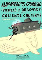 Concierto de Alborotador Gomasio, Puzzles y Dragones y Caliente Caliente en Moby Dick Club