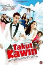 pada kesempatan pagi hari ini gue akan membagikan sebuah Film Drama Komedi yang di produk Download Film Takut Kawin (2018) Full Movie