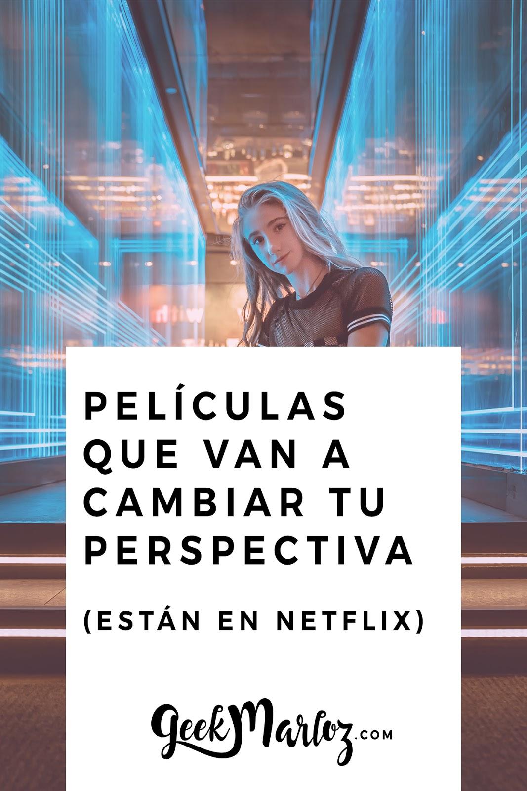 Documentales y películas en Netflix que van a cambiar tu perspectiva
