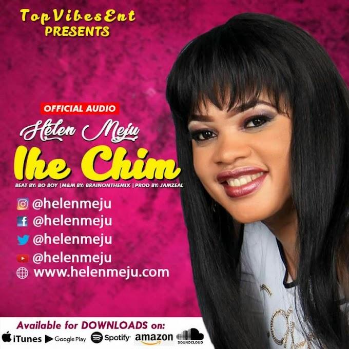 [Music] Helen Meju – Ihe Chim (@Helenmeju)
