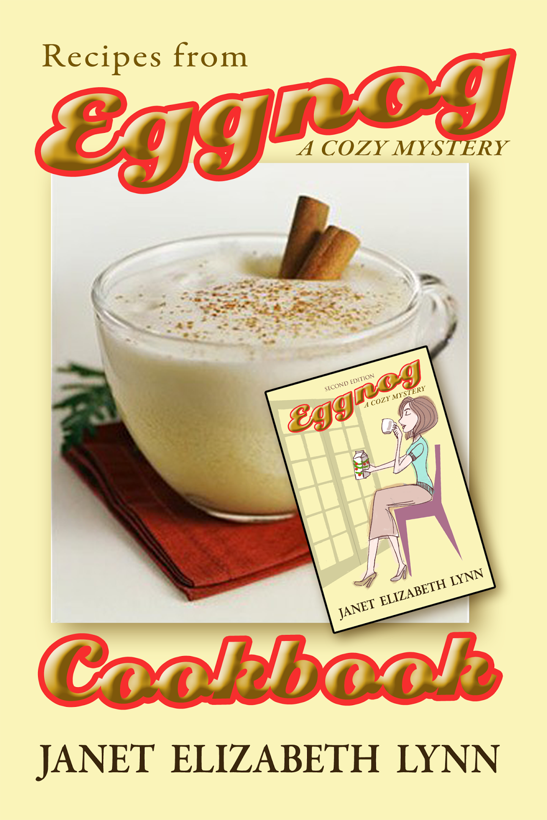 Eggnog a Cozy Mystery Cookbook
