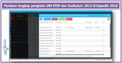 Panduan lengkap pengisian JJM KTSP dan Kurikulum 2013 di Dapodik 2018