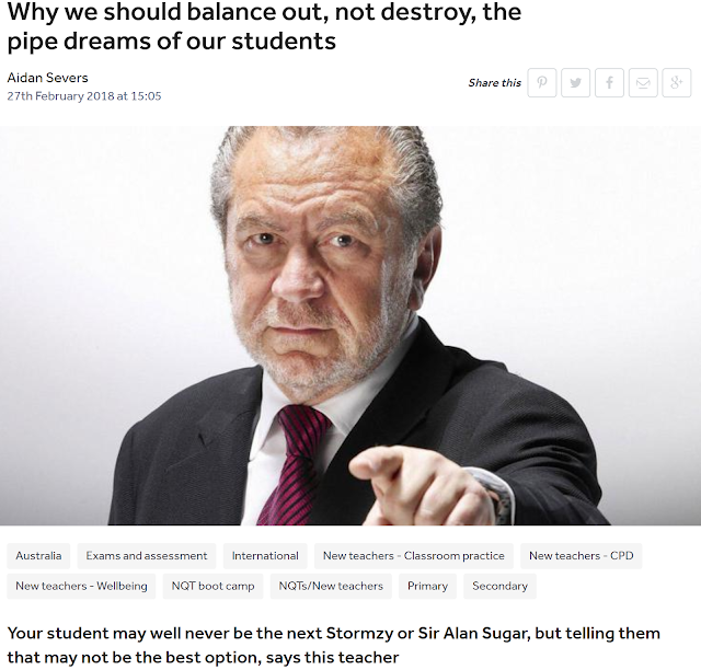 From The @TES Blog: We Should Balance Out, Not Destroy, The Pipe Dreams Of Our Students