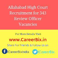 Allahabad High Court Recruitment for 343 Review Officer Vacancies
