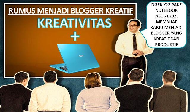 Makin Produktif dan Kreatif Dengan Notebook Asus E202 - Blog Mas Hendra