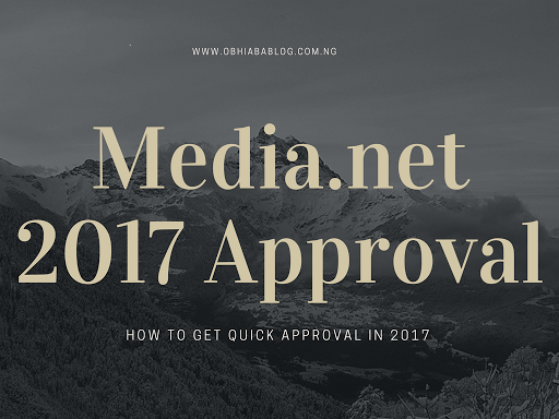How To Get Fast Media.net Approval In 2017