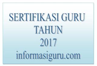 Download Daftar Penetapan Peserta Sertifikasi Guru Tahun 2017 Guru Madrasah (MI, MTs, MA, MAK)