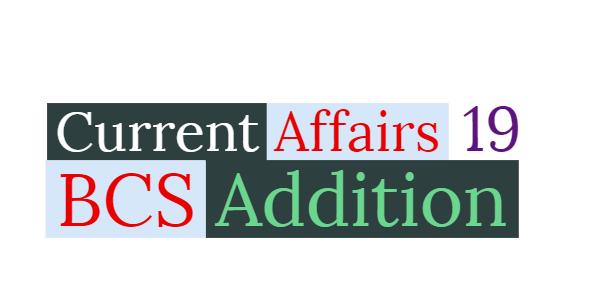 Current Affairs BCS Special 2018-2019 pdf