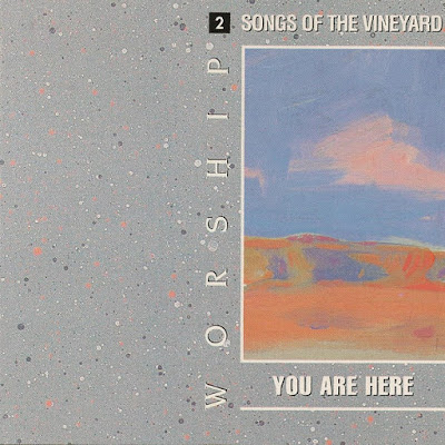 Worship Songs Of The Vineyard-Vol 2-You Are Here-