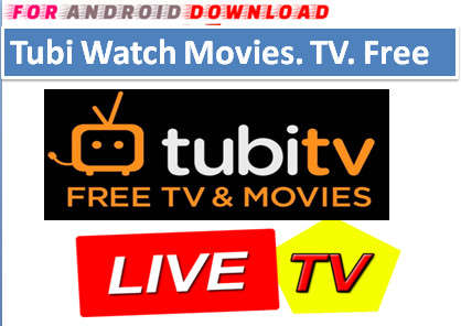 Download Free TubiTV IPTV Movie Update Apk-Watch Free Cable Movies on Android  Watch Live Premium Cable Tv,Sports Channel,Movies Channel On Android or PC