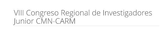 VIII Congreso Regional de Investigadores Junior CMN-CARM.